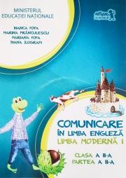 Comunicare in limba engleza, L1. Manual pentru clasa a II-a - Partea a II a - Contine editia digitala