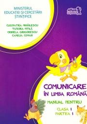 Manual pentru Comunicare in limba romana clasa I - Partea I - Contine editia digitala