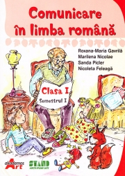 Comunicare in limba romana - Caietul elevului - Clasa I, semestrul I+II