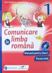 Comunicare in limba romana. Manual pentru clasa I (partea I si partea a II-a).