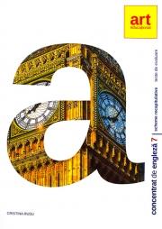 Concentrat de engleza pentru clasa a VII-a. Scheme recapitulative si teste de evaluare - Colectia Engleza Altfel