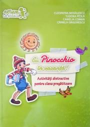 Cu Pinocchio in vacanta