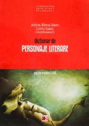 DICTIONAR DE PERSONAJE LITERARE PENTRU CLASELE V-VIII