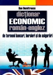 Dictionar Economic (Roman-Englez) -Termeni bancari, bursieri si de asigurari