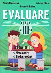Evaluare pentru clasa a -III-a la Limba romana si matematica