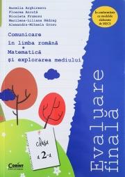 Evaluare finală clasa a II-a. Comunicare în limba română şi Matematică şi explorarea mediului