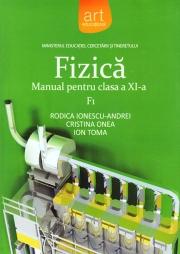 FIZICĂ F1. Manual pentru clasa a XI-a