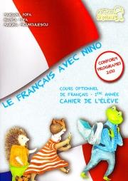 Le Francais avec Nino. Caietul elevului. Clasa I