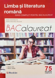 Ghid complet pentru Bacalaureat 2017 Limba si literatura romana  - 75 de teste complete. Pentru profil real si uman