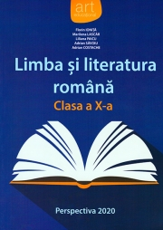 Limba și literatura română. Manual clasa a X-a (Perspectiva 2020)