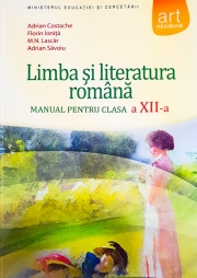 Limba si literatura romana, manual pentru clasa XII-A