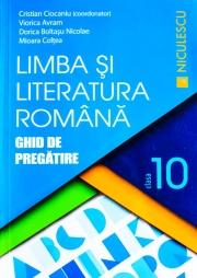 Limba si Literatura romana - clasa a X-a. Ghid de pregatire (Cristian Coicaniu)