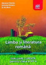 Limba si literatura romana pentru clasa a VII-a (evaluare curenta, preparator pentru testarea nationala)