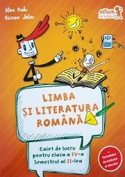 Caiet de lucru la Limba si literatura romana conform programei pentru clasa a IV-a, semestrul aI II-lea