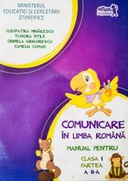 Manual pentru Comunicare in limba romana clasa I - Partea a II-a - Contine editia digitala