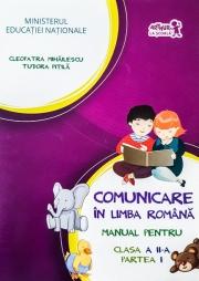 Manual pentru Comunicare in limba romana clasa a II-a - Partea I