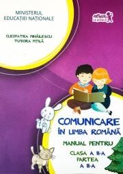 Manual pentru Comunicare in limba romana clasa a II-a. Partea a doua