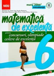 Matematica de excelenta. Pentru concursuri, olimpiade si centrele de excelenta. Clasa a VI-a