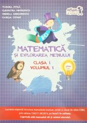 Matematica și explorarea mediului, clasa I volumul I