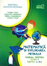 Matematica si explorarea mediului. Manual pentru clasa I. Partea a II-a (cu CD)