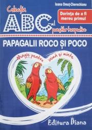 Papagalii Roco si Poco. Dorinta de a fi mereu primul. Colectia ABC-ul povestilor terapeutice