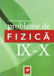 Probleme de fizica- clasele IX-X (Hristev Anatolie)