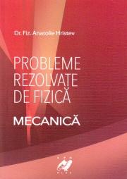 Fizica- Probleme rezolvate de fizica (Mecanica)
