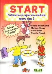START- Matematica si explorarea mediului, pentru clasa I - Semestrul I