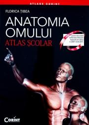 Anatomia Omului - atlas scolar (Florica Tibea)