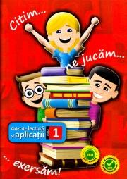 Citim... ne jucam... exersam! Caiet de lectura si aplicatii pentru clasa I