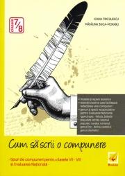 Cum să scrii o compunere pentru clasele 7-8
