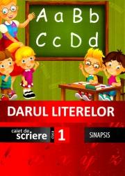 Darul literelor clasa I caiet de scriere