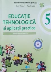 Educatie tehnologica si aplicatii practice. Manual pentru clasa a V-a. Include CD multimedia