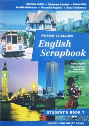 English Scrapbook-Student Book. Manual de limba engleza, clasa VII-a.