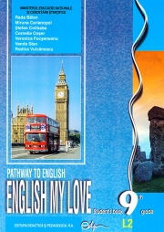 Limba engleza L2 - Clasa 9 - Caietul elevului: English My Love