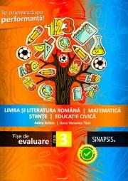 Fise de evaluare - clasa a III-a. Limba si literatura romana, Matematica, Stiinte, Civica