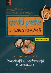 Exercitii practice de Limba Romana clasa a VI-a. Competenta si performanta in comunicare (Consolidare)