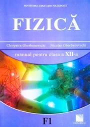 Fizica F1. Manual pentru clasa a XII-a