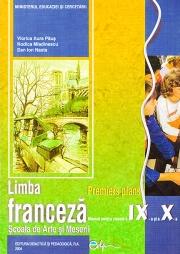 Limba franceza: scoala de arte si meserii, clasele IX-X