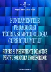 Fundamentele Pedagogiei -Teoria si metodologia curriculumului