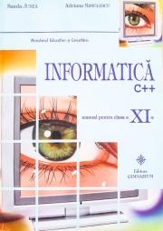 Informatica C++ -Manual pentru clasa a XI-a.