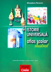 Atlas scolar de istorie universala ilustrat (Minodora Perovici)
