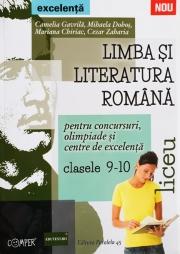 LIMBA SI LITERATURA ROMANA PENTRU CONCURSURI, OLIMPIADE SI CENTRE DE EXCELENTA - LICEU - CLASELE IX-X