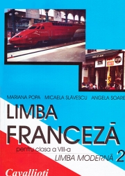 Limba franceza. Manual pentru clasa VIII-a, Limba 2 - Cavallioti