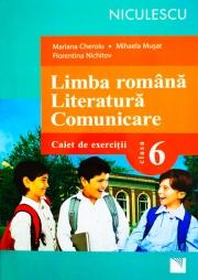Limba romana. Literatura. Comunicare. Clasa a VI-a. Caiet de exercitii.
