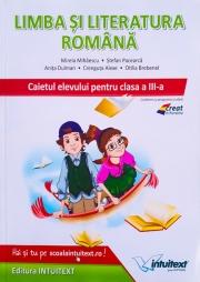 Limba si literatura romana - caietul elevului pentru clasa a III-a