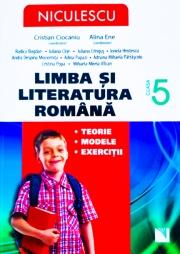 Limba si literatura romana clasa a V-a. Teorie, modele, exercitii