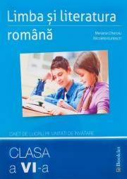 Limba si literatura romana caiet de lucru pe unitati de invatare pentru clasa a VI-a