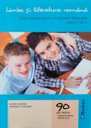 Ghid complet pentru Evaluarea Nationala Limba si literatura romana clasa a VIII-a - 90 de teste, notiuni teoretice, fise de lucru