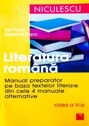Literatura romana pentru clasa a V-a - Manual preparator pe baza textelor literare din cele 4 manuale alternative